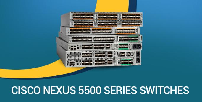 【Mô tả】Bộ chuyển mạch switch Cisco Nexus 2000 và Cisco Nexus 5000